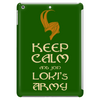 Keep Calm And Join Lokis Army Tablet
