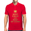 Keep Calm and Keep ER Goin! Mens Polo