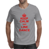 Keep Calm And Line Dance Mens T-Shirt