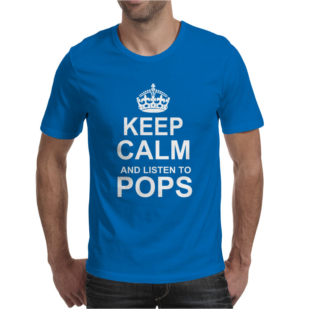 Keep Calm and Listen to Pops Mens T-Shirt