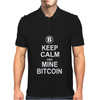 Keep Calm and Mine Bitcoin Mens Polo