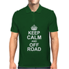 Keep Calm and Off Road Mens Polo