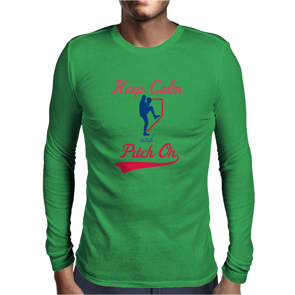 Keep Calm And Pitch On Mens Long Sleeve T-Shirt