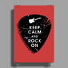 Keep calm and rock on Poster Print (Portrait)