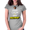 Keep Calm and Sike Bazinga! Womens Fitted T-Shirt