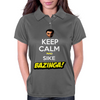Keep Calm and Sike Bazinga! Womens Polo