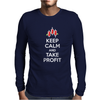 Keep calm and take profit Mens Long Sleeve T-Shirt