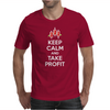 Keep calm and take profit Mens T-Shirt