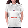 Keep Calm And Vote Trump For President Election 2016 Womens Polo