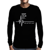 Keep Calm and...Not That Calm Funny Mens Long Sleeve T-Shirt