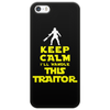 Keep Calm I'll handle this traitor Phone Case