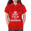 Keep Calm I'm a Barman Womens Polo