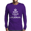 Keep Calm I'm a Milkman Mens Long Sleeve T-Shirt