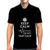 Keep Calm OK Not That Calm Mens Polo