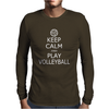 Keep Calm & Play Volleyball Mens Long Sleeve T-Shirt