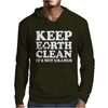 Keep Earth Clean It's Not Uranus Mens Hoodie