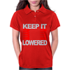 Keep It Lowered Womens Polo
