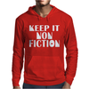 Keep It Nonfiction Mens Hoodie