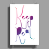 Keep it Real Poster Print (Portrait)