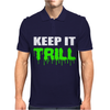 Keep It Trill Mens Polo