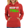 Keep It Trill Womens Hoodie