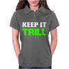 Keep It Trill Womens Polo