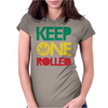 Keep ONE Rolled Womens Fitted T-Shirt