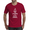 Keep the Change You Filthy Animal Mens T-Shirt