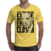 KEEP YOUR FRIENDS CLOSE Mens T-Shirt
