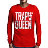 King Trap Queen NEW Mens Long Sleeve T-Shirt