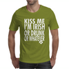Kiss Me I'm Irish or Drunk or Whatever Mens T-Shirt