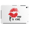 Kiss me Tablet