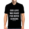 Kodaline Our Love Was Made For Movie Screens Mens Polo