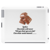 Ladies Chocolate will never call you fat! Chocolate understands! Tablet (horizontal)