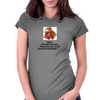 Ladies Chocolate will never call you fat! Chocolate understands! Womens Fitted T-Shirt