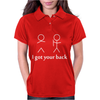 Ladies I GOT YOUR BACK Womens Polo