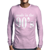 Ladies MADE IN THE 90s Mens Long Sleeve T-Shirt