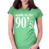 Ladies MADE IN THE 90s Womens Fitted T-Shirt