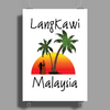 Langkawi Malaysia Poster Print (Portrait)