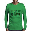 Last man on earth Mens Long Sleeve T-Shirt