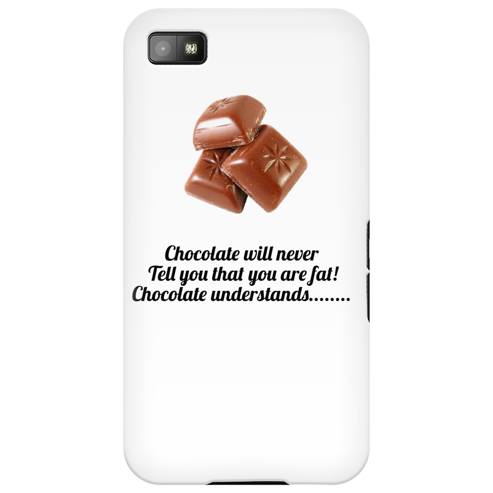 laugh humour funny crazy satire LADIES CHOCOLATE WILL NEVER CALL YOU FAT! CHOCOLATE UNDERSTANDS! Phone Case