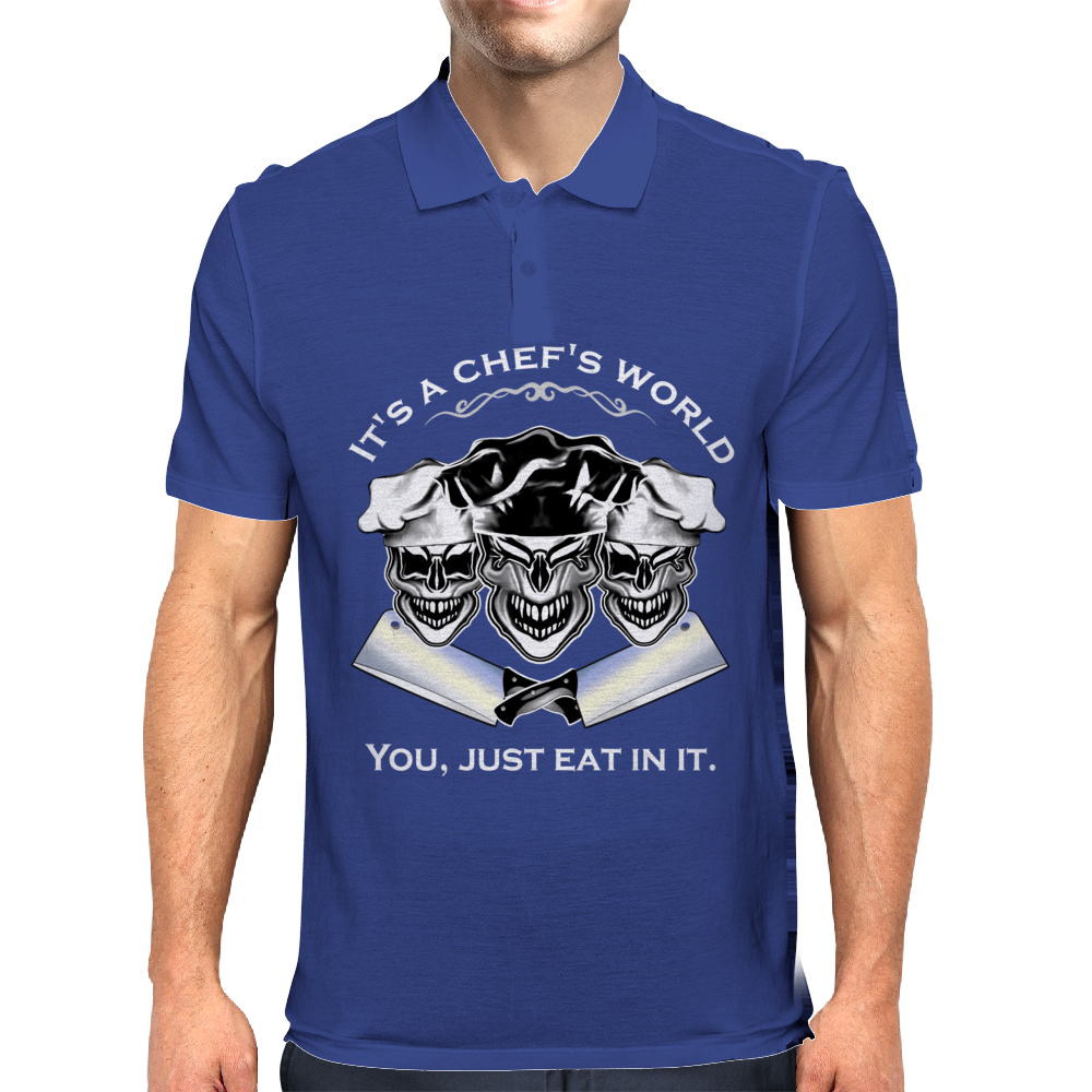 Laughing Chef Skulls: It's a Chef's World...You, Just Eat In It Mens Polo