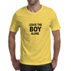 Leave the boy alone – Rihanna Mens T-Shirt