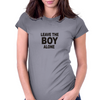 Leave the boy alone – Rihanna Womens Fitted T-Shirt