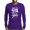 Leave The Gun Take The Cannoli Mens Long Sleeve T-Shirt