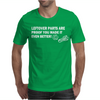 Leftover Parts Proof You Made It Better DIY Fathers Day Mens T-Shirt