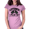 Leftover Parts Womens Fitted T-Shirt