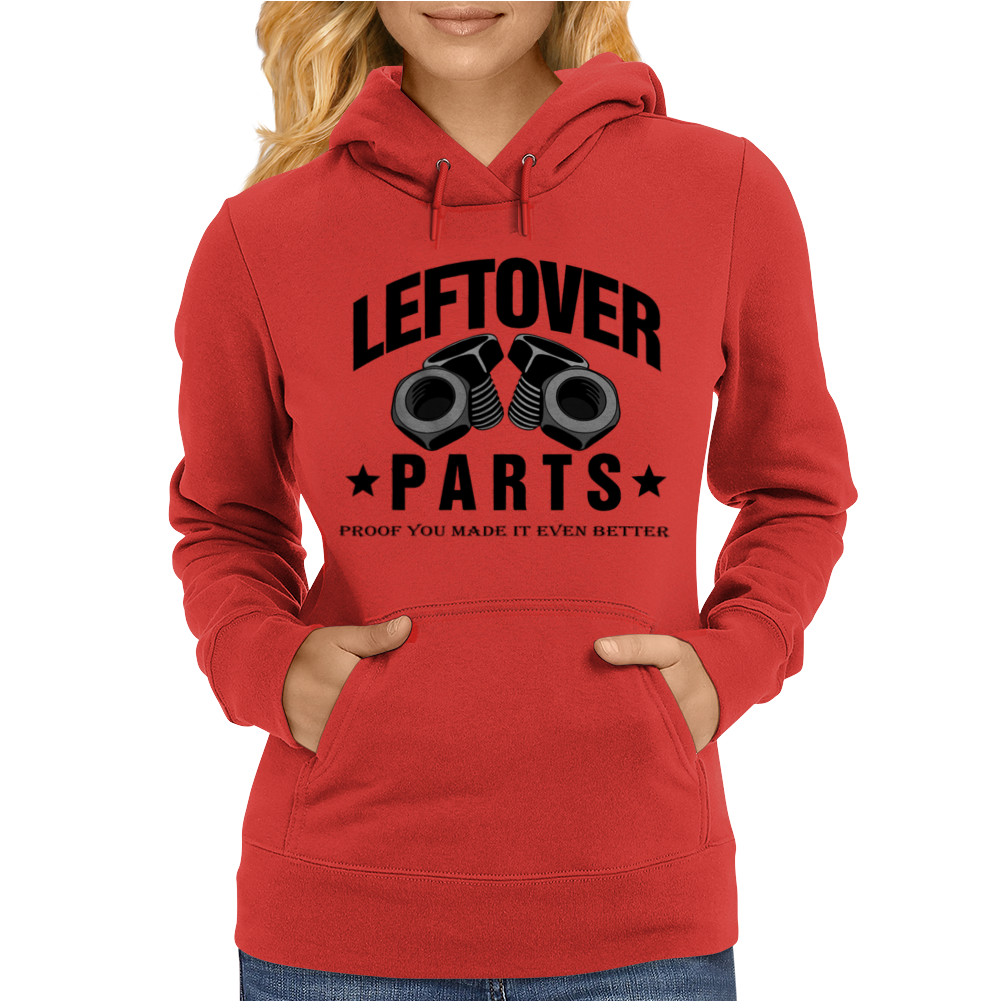 Leftover Parts Womens Hoodie