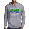 Legalize Everything Mens Hoodie