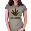 Legalize It Womens Fitted T-Shirt